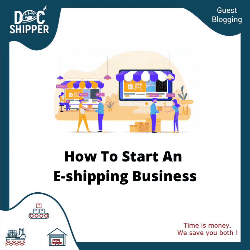How To Start An E-shipping Business