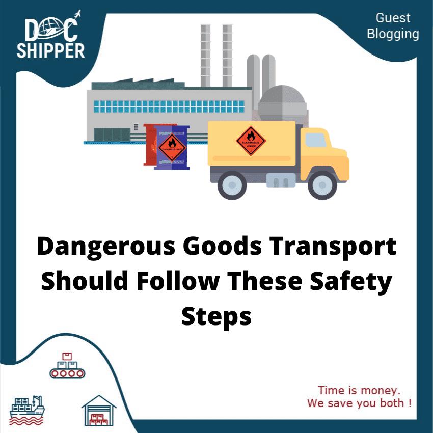 Dangerous goods transport steps