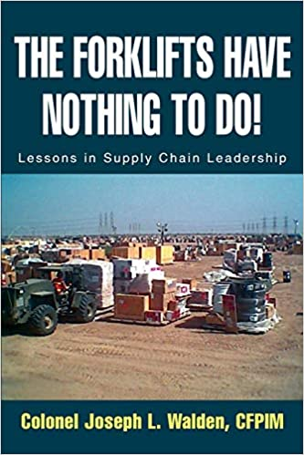 The-Forklifts-Have-Nothing-To-Do-Lessons-in-Supply-Chain-Leadership-2003