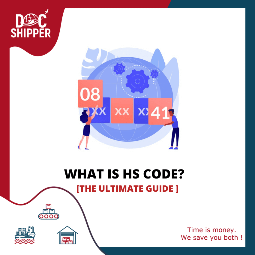 What is HS code [The ultimate guide ]